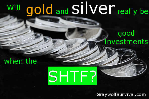 Should you invest in silver or gold for a safety net in case the economy gets worse or even collapses? - https://graywolfsurvival.com/?p=2282
