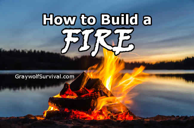 How to build a fire the right way
