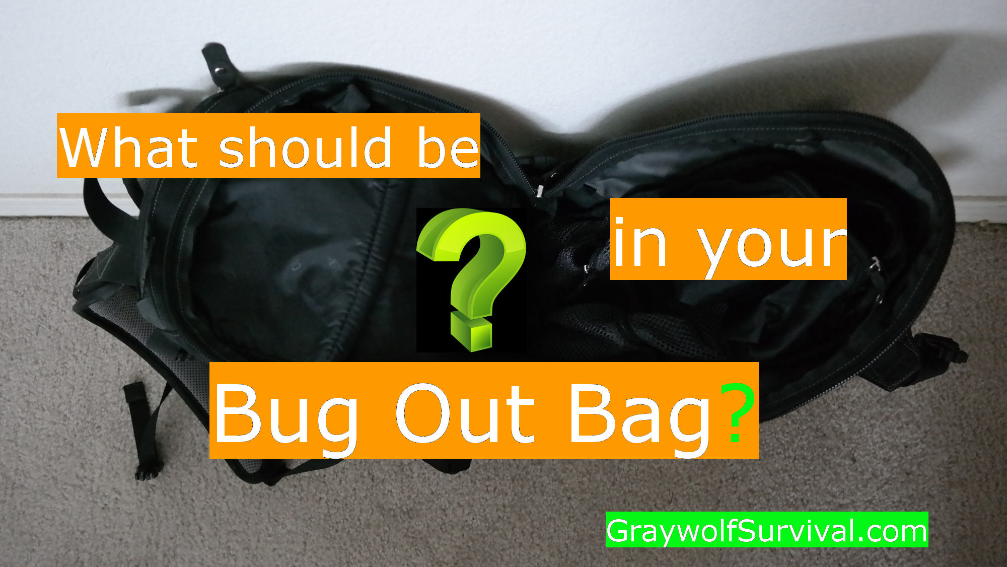 What You Need In Your Bug Out Bag A Comprehensive Look