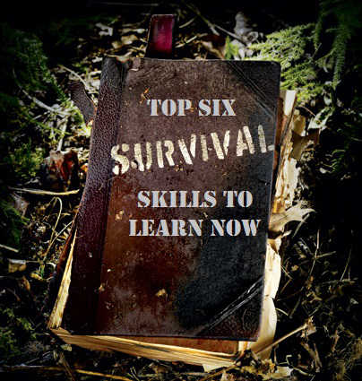 Top six survival skills to learn now