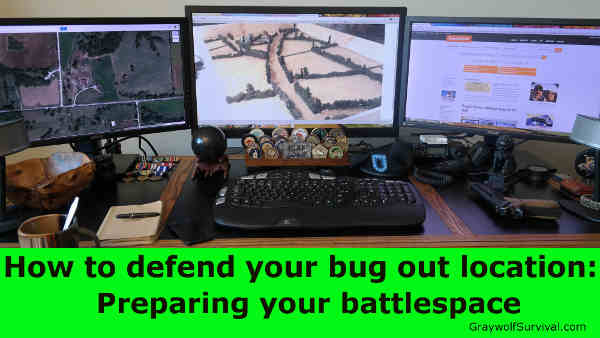 If you're trying to defend a homestead or bug out location with a small group, you need to improve your odds by what are called force multipliers. One of the best ways to fight like a larger group is to prepare your battlespace ... How to defend your bug out location: Preparing your battlespace - http://graywolfsurvival.com/3342/defending-bug-location-preparation-battlespace/
