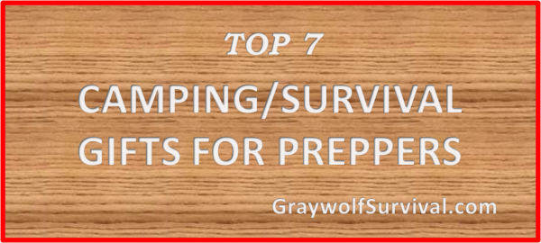 Top 7 prepper/survival/camping gifts for preppers
