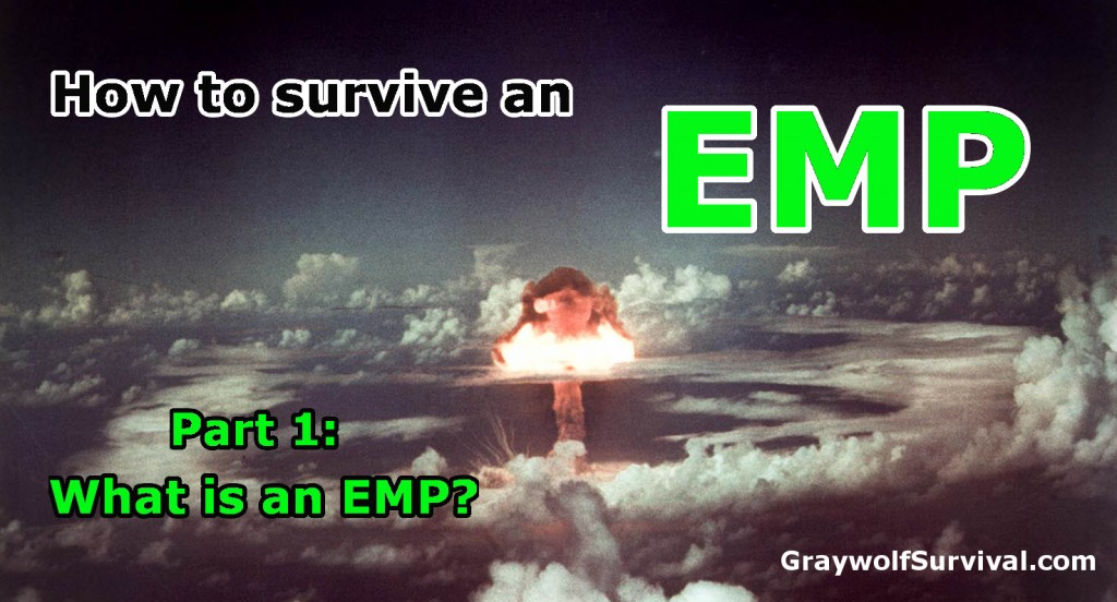 How to survive an EMP – Part 1: What is an EMP?
