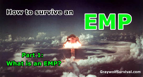 There is a credible threat to our power grid from an EMP/CME. This series will explain what they are, how they can/will affect you, and what you can do about it. -- How to survive an EMP attack - Part 1: What is an EMP - https://graywolfsurvival.com/3761/survive-emp-attack-emp/