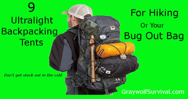 Tent tech has come a long way. Here are 9 great tents for your backpack or bug out bag that will make camping more survivable - and more enjoyable ... 9 ultralight backpacking tent for hiking or bug out bags - http://graywolfsurvival.com/?p=3657