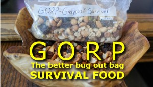 GORP - the better bug out bag survival food
