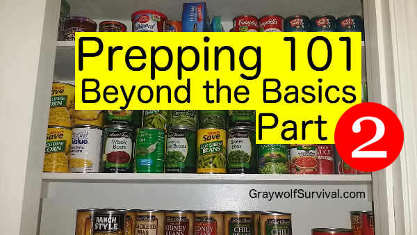 Prepping 101: Beyond the Basics – part 2
