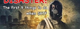 survival the first 9 things to do when shtf emp