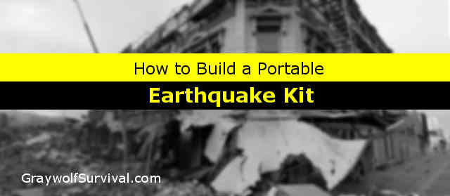 How to build an earthquake survival kit