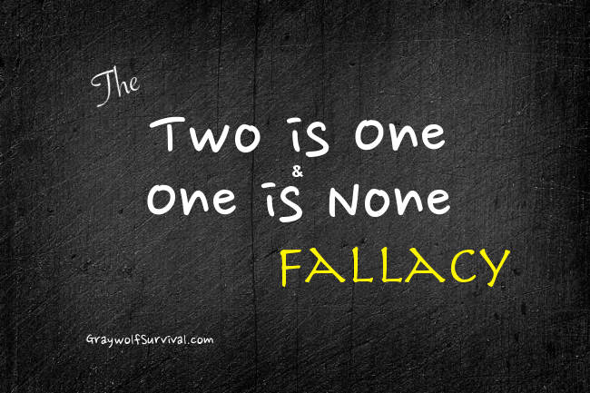 The 'Two is one and one is none' fallacy