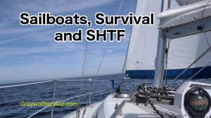 Sailboats, Survival, and SHTF