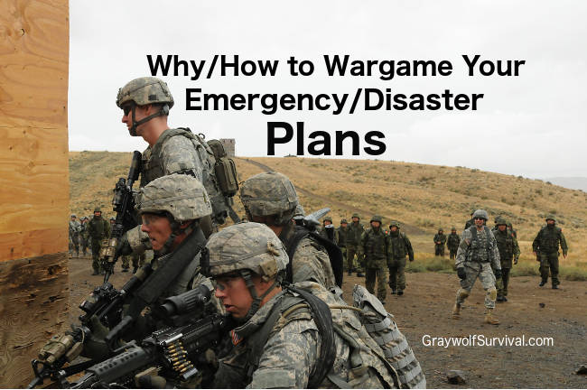 Why and how to wargame your emergency/disaster plans