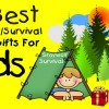 20 best camping/survival gift ideas for kids